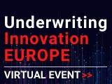 Underwriting Innovation Europe Virtual Event (June 28 - 30, 2021)